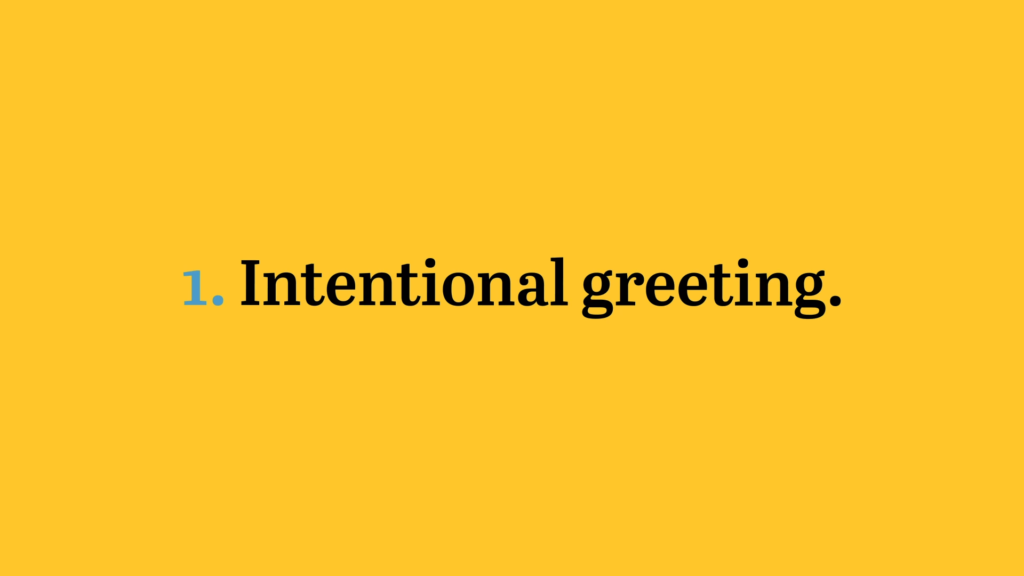 Intentional Greeting