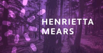 Why every Sunday school teacher needs to know Henrietta Mears