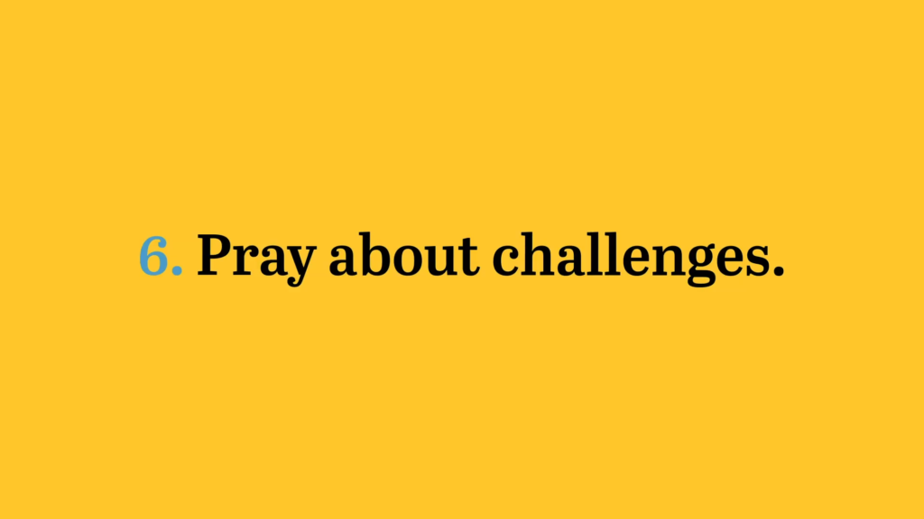 pray about challenges