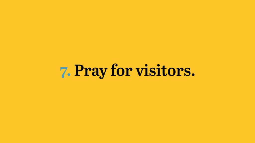 pray for visitors