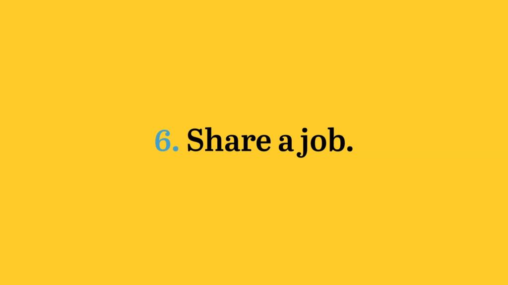share a job