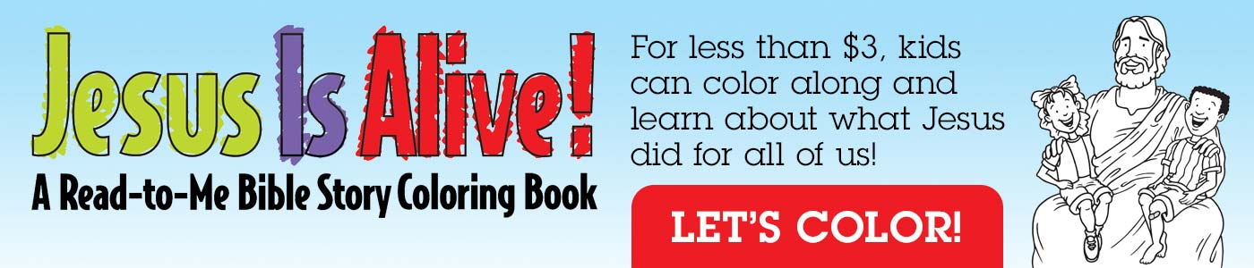 Jesus Is Alive read-to-me Bible story coloring book
