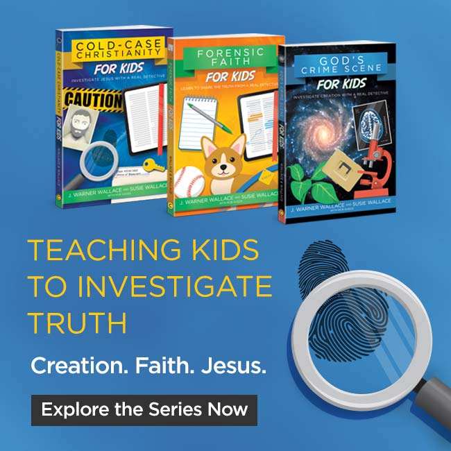 J Warner Wallace teach kids truth