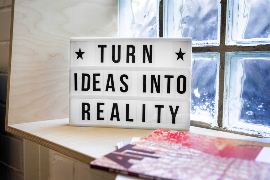 turn-ideas-into-reality-sign