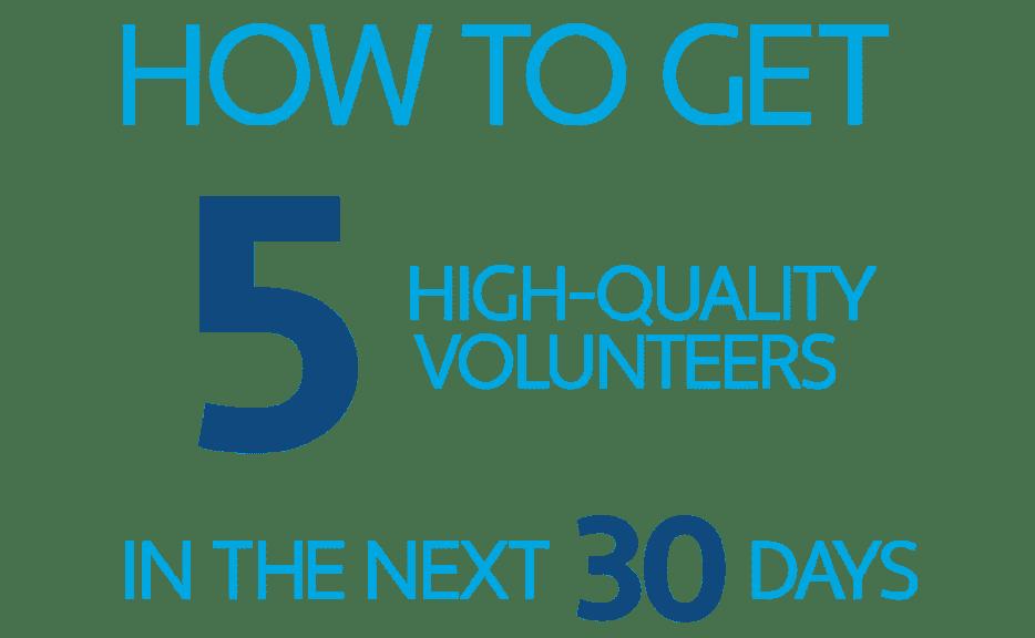 How to get 5 volunteers webinar